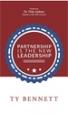 Partnership Is the New Leadership - Ty Bennett