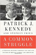 A Common Struggle - Patrick Kennedy