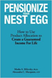 Pensionize Your Nest Egg - Moshe Ayre Milevsky