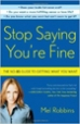 Stop Saying You're Fine - Mel Robbins