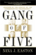 Gang of Five - Nina Easton