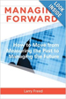 Managing Forward - Larry Freed