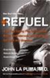 Refuel - John La Puma