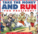 Take the Money & Run for President - Capitol Steps