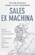 Sales Ex Machina - Victor Antonio