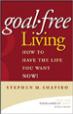Goal-Free Living - Stephen Shapiro