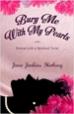 Bury Me with My Pearls - Jane Jenkins Herlong