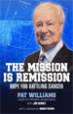 The Mission Is Remission - Pat Williams