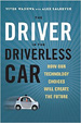 The Driver in the Driverless Car - Vivek Wadhwa