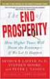 The End of Prosperity - Stephen Moore