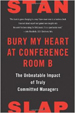 Bury My Heart at Conference Room B - Stan Slap