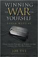 Winning the War with Yourself - Joe Tye