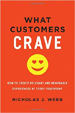 What Customers Crave - Nicholas Webb