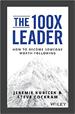 The 100X Leader - Jeremie Kubicek