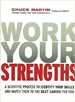 Work Your Strengths - Chuck Martin