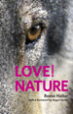 Love Nature - Dr. Reese Halter