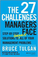 The 27 Challenges Managers Face - Bruce Tulgan