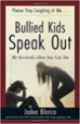 Bullied Kids Speak Out - Jodee Blanco