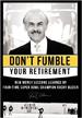 Don't Fumble Your Retirement - Rocky Bleier