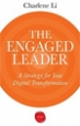 The Engaged Leader - Charlene Li