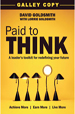 Paid to Think: A Leader's Toolkit for Redefining Your Future - David Goldsmith