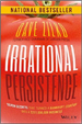 Irrational Persistence - Dave Zilko