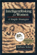 IntelligentRisking for Women - Barbara Stoker