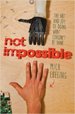 Not Impossible - MIck Ebeling