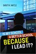 Is My School a Better School BECAUSE I Lead It? - Baruti Kafele