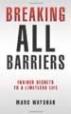 Breaking All Barriers - Marc Wayshak