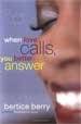 When Love Calls, You Better Answer - Bertice Berry