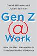 Gen Z @ Work - David Stillman