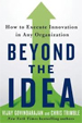 Beyond the Idea - Vijay Govindarajan