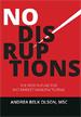 No Disruptions - Andrea Olson