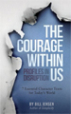 The Courage Within Us - Bill Jensen