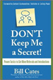 Don't Keep Me A Secret - Bill Cates