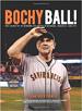 Bochy Ball!  - Jackie Freiberg