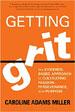 Getting Grit - Caroline Adams Miller