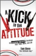 A Kick in the Attitude - Sam Glenn