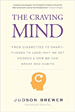 The Craving Mind - Judson Brewer