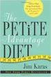 The Petite Advantage Diet - Jim Karas