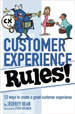 Customer Experience Rules! - Jeofrey Bean
