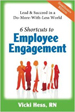 6 Shortcuts to Employee Engagement (Healthcare Edition) - Vicki Hess