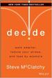 Decide - Steve McClatchy