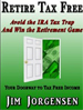 Retire Tax Free - jim Jorgensen
