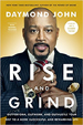 Rise and Grind - Daymond John
