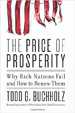 The Price of Prosperity - Todd Buchholz