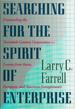 Searching for the Spirit of Enterprise - Larry Farrell