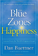 The Blue Zones of Happiness - Dan Buttoner