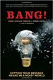 Bang! - Linda Kaplan Thaler